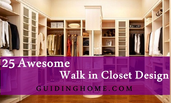 25 walk in closet designs everybody dreams about for Walk in wardrobe design